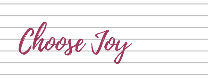Choosing Joy?