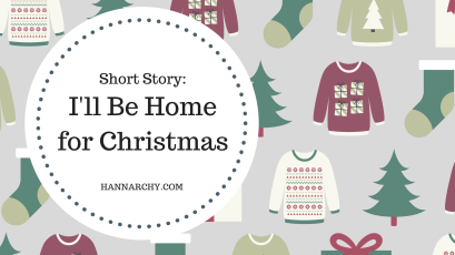 Short Story_ I'll Be Home for Christmas