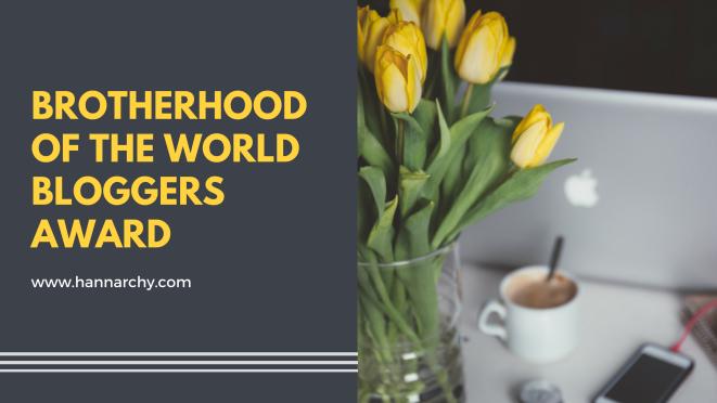 Brotherhood of the World Bloggers Award